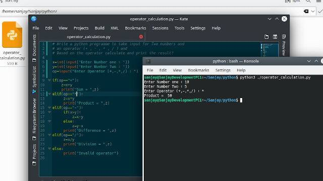 Write a python program or script to take input for Two numbers and an Operator